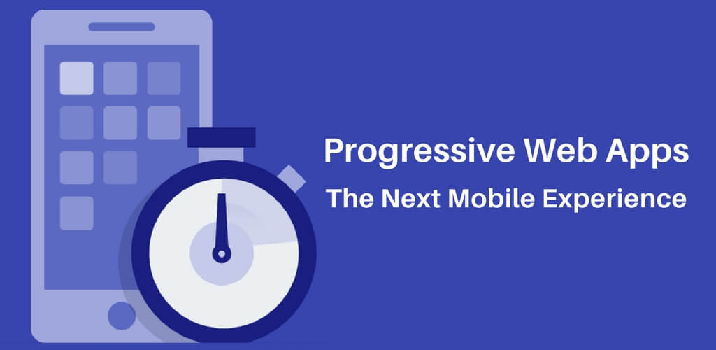 future of progressive web apps