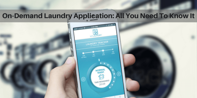 On-Demand Laundry Application_ All You Need To Know For Your Next Venture