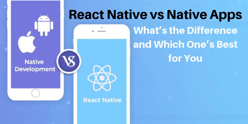 React Native vs Native Apps