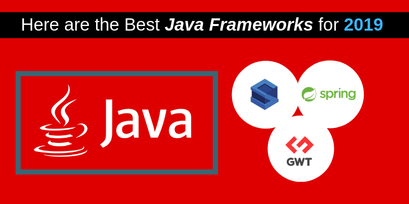 Best Java Frameworks for 2019